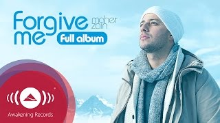 Maher Zain - Forgive Me Music Album (Full Audio Tracks)