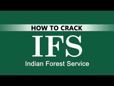 How to crack Indian forest services examination?