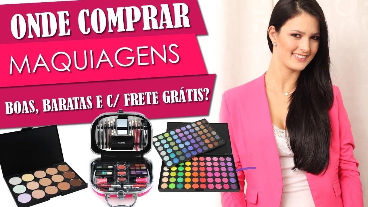 Onde Comprar Maquiagens Boas, Baratas e com Frete Grátis - YouTube 4e3429c7c8