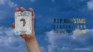 RIP Rockstars Playing and Fortune-telling cards YouTube Videos