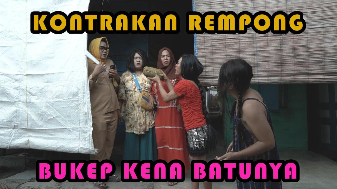 BUKEP KENA BATU NYA || KONTRAKAN REMPONG EPISODE 204