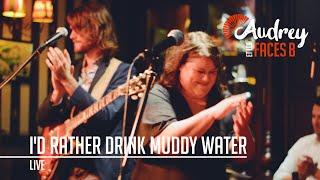 Audrey et Les Faces B - I'd Rather Drink Muddy Water (live 15/11/2019)