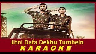 Jitni Dafa Dekhu Tumhe Karaoke