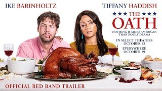 THE OATH Official Red Band Trailer | In Select Theaters October 12. Everywhere October 19.