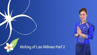 History of Lao Airlines Part 2