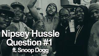 Nipsey Hussle Question 1 Ft Snoop Dogg Lyrics On Screen