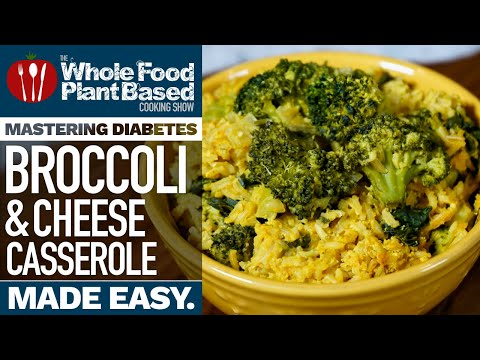 OIL FREE VEGAN BROCCOLI & CHEESE CASSEROLE » Diabetic Approved Recipe for Mastering Diabetes!