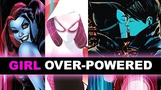 Bisexual Catwoman, Harley Quinn of Suicide Squad 2016, Spider-Gwen Today!