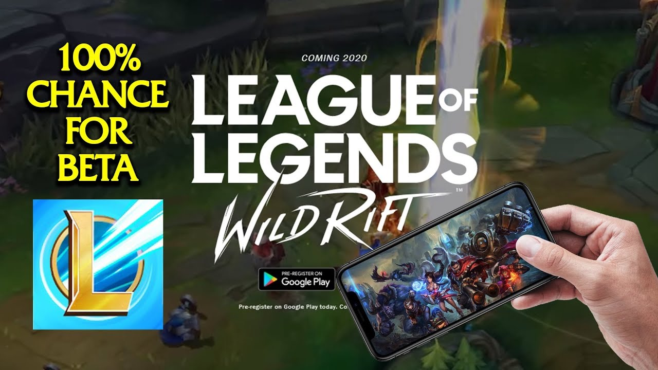 How To Sign Up For League Of Legends Wild Rift Beta Higher Your Chance Lolm Lolmobile Youtube