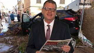 Majorca Flooding update, by Jason Moore, editor of Majorca Daily Bulletin