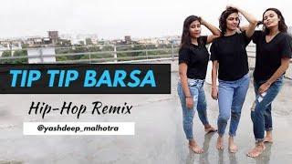 Tip Tip Barsa Pani | Dance in Rain | Hip Hop mix | Yashdeep Malhotra Choreography | akshay the A