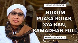 Gambar cover Hukum Puasa Rojab, Sya'ban, Ramadhan full - Buya Yahya Menjawab