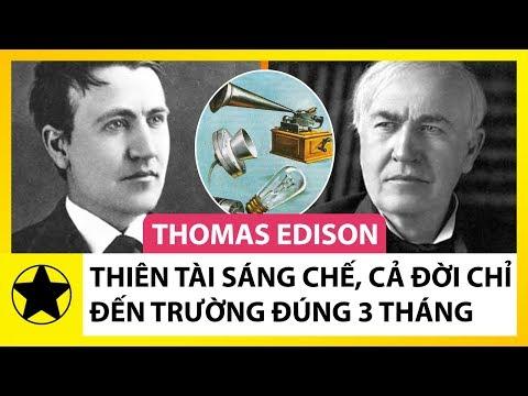 Thomas Edison: Nhà Phát Minh Vĩ Đại Cả Đời Chỉ Đến Trường Đúng 3 Tháng