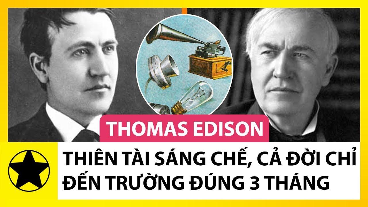 Download Thomas Edison: Nhà Phát Minh Vĩ Đại Cả Đời Chỉ Đến Trường Đúng 3 Tháng
