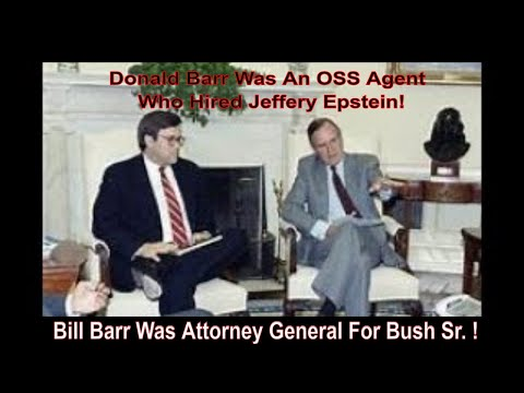 donald-barr-oss-agent-who-hired-epstein!-bill-was-ag-for-bush-sr.?