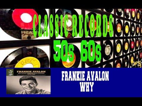 FRANKIE AVALON - WHY