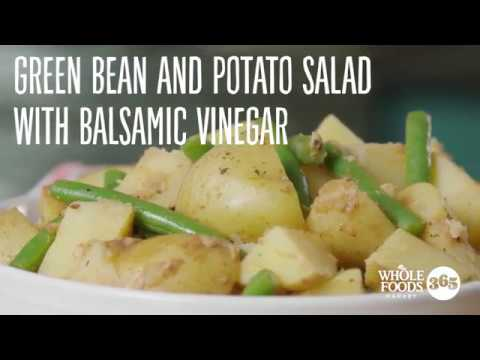 Green Bean And Potato Salad With Balsamic Vinegar | Recipes | Whole Foods Market 365