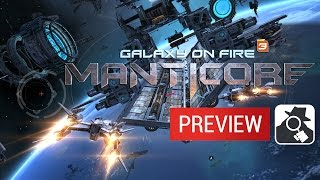 GALAXY ON FIRE 3: MANTICORE | Preview