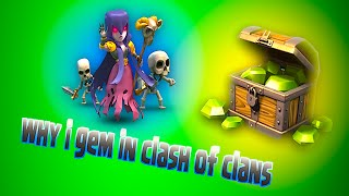 The Reason Why I Gem In Clash Of Clans