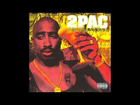 2Pac - Never Had A Friend Like Me