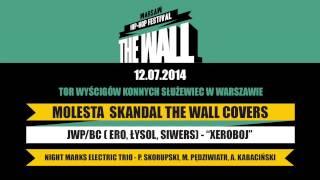 JWP/BC (Ero, Łysol, Siwers) - Xeroboj (Molesta Skandal The Wall Covers)