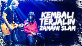 Gambar cover Zamani Slam - Kembali Terjalin (LIVE) @ Pentas Maya (02.05.2018)