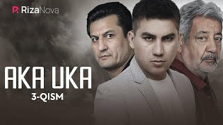 Aka-uka (o'zbek serial) | Ака-ука (узбек сериал) 3-qism