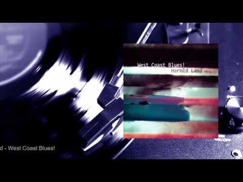 Harold Land - West Coast Blues! (Full Album)