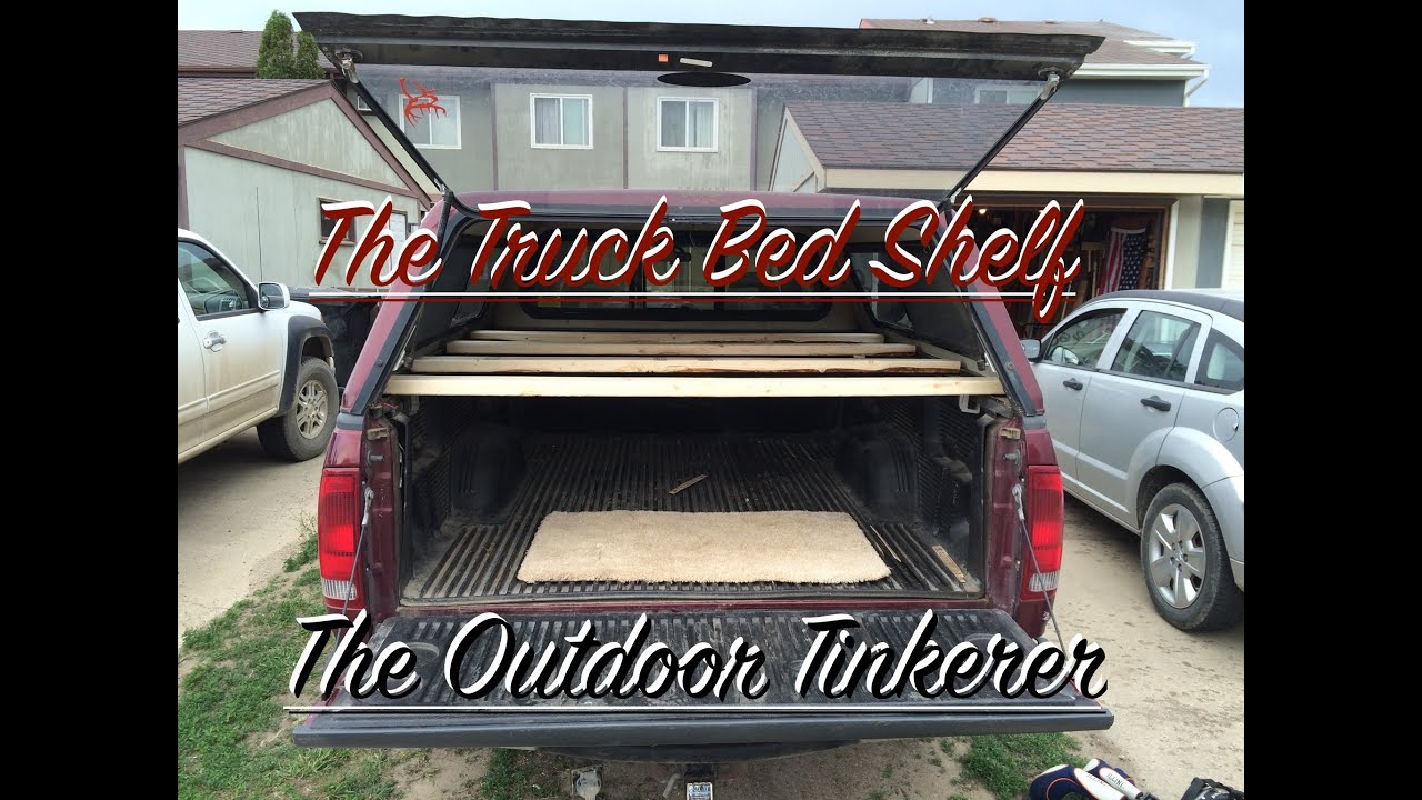 Make Your Own Truck Bed Shelf Youtube
