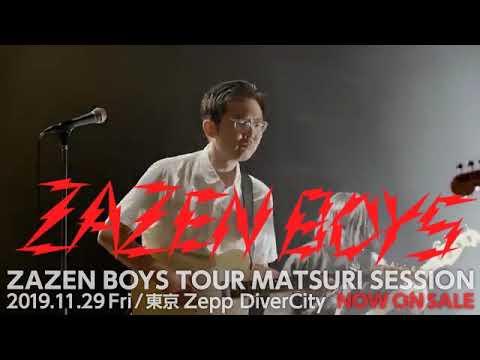 ZAZEN BOYS TOUR MATSURI SESSION