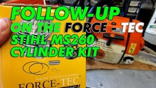 Force-Tec Stihl MS260 Cylinder Kit Follow Up From Previous Rebuild Video