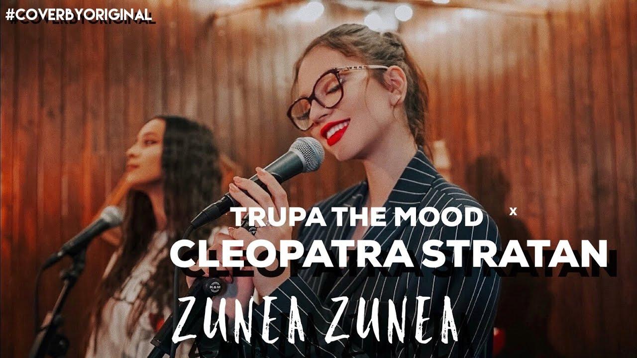 Trupa The Mood x Cleopatra Stratan - Zunea Zunea | #CoverByOriginal