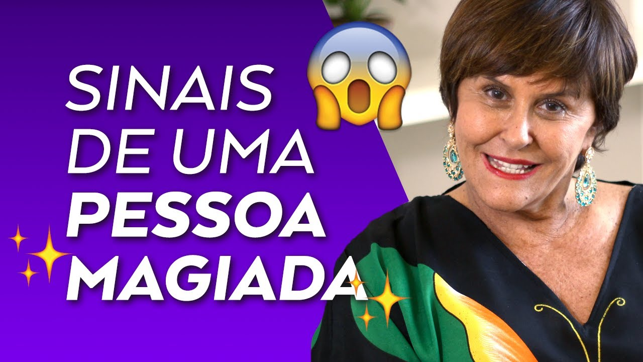 """Sinais De Uma Pessoa """"MAGIADA"""" Por Márcia Fernandes"""