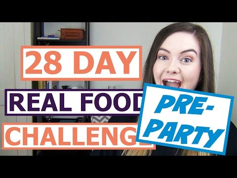 28 Day Real Food Challenge Pre-Party! #REALFOODGOALS