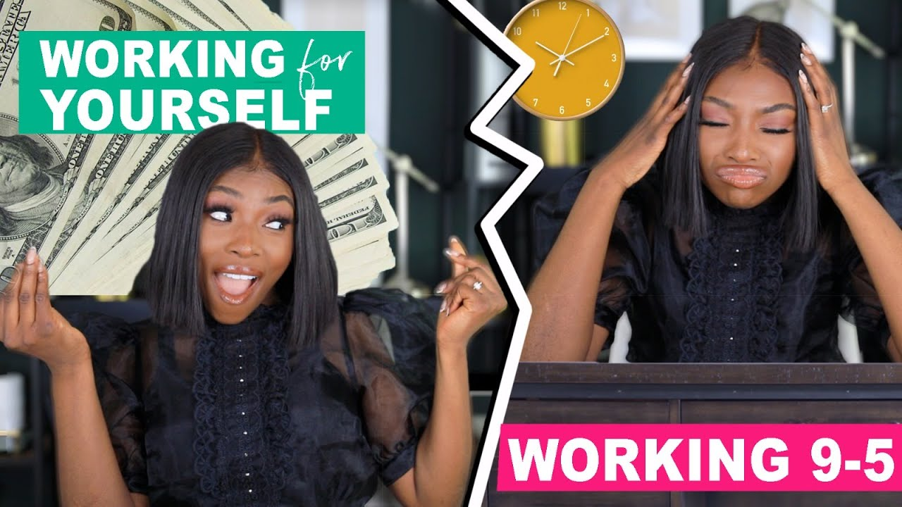 Working for YOURSELF vs. Working a JOB
