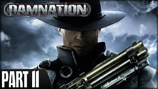 Damnation (PS3) - Walkthrough Part 11