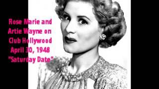 Rose Marie with Artie Wayne   Saturday Date