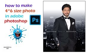 how to create 4*6 photo in photoshop, make 4*6 size photo in photoshop,