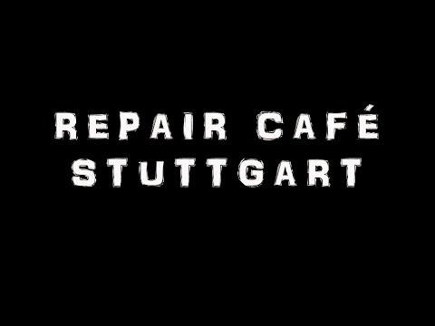 Repair Cafe Stuttgart