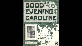 Фото Good Evening, Caroline (1908)