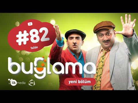 """""""Buğlama"""" #82 Yeni (13.02.2021)"""