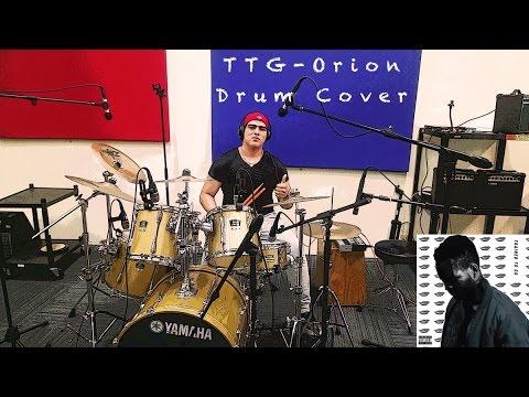 TTG- Orion (Drum Cover)