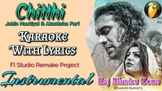 Chitthi Instrumental | Karaoke | Feat. Jubin Nautiyal & Akanksha | Raj Musics Zone | New Song 2019