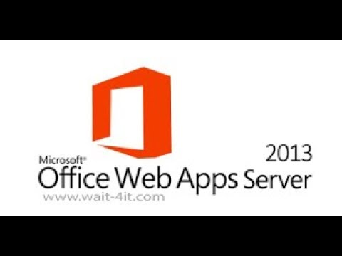 Office Web Apps Server  And SharePoint 2013 # OWS