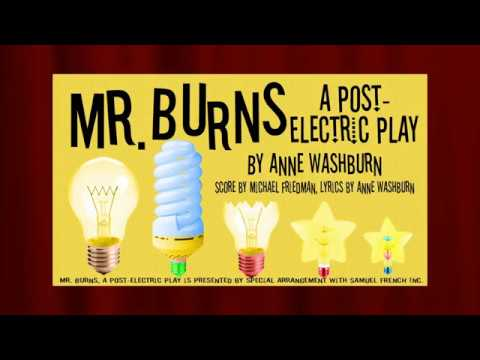 """Mr. Burns: A Post-Electric Play"" a Production of Alchemy Theatre Company"