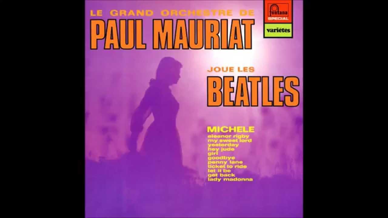 Paul Mauriat Beatles Album France Holland 1972 Full Album Youtube
