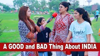 A Good Thing and A Bad Thing About INDIA | Message For INDIA | Pakistani Public Opinion | Sana Amjad