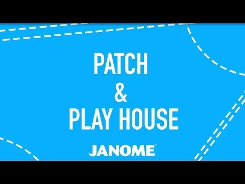 Anna Maria + Janome Patch & Play Houses