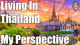 Living in Thailand as a Married Man - The Reality of Living in Thailand