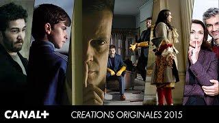 Création Originale - Les séries de 2015 sur CANAL+ [HD]